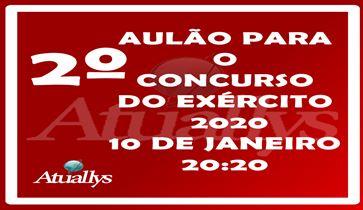 2º AULÃO PARA O CONCURSO DO EXÉRCITO 2020