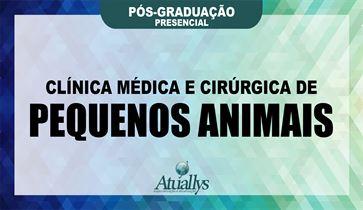 Clínica Médica e Cirúrgica de Pequenos Animais