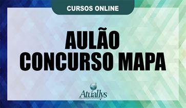 2º AULÃO CONCURSO MAPA