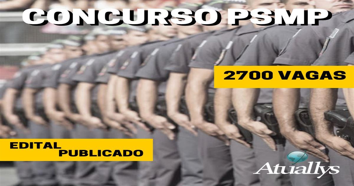Edital Soldado PM SP: Publicado com 2700 vagas Nível Médio